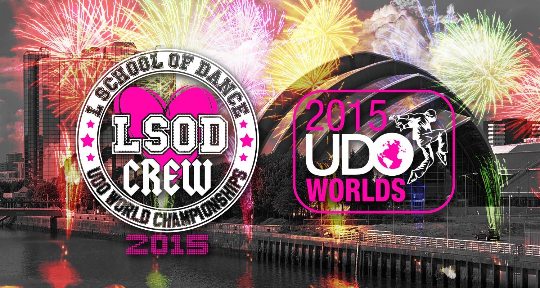 LSOD, L School Of Dance, UDO, World Championships, 2015, Shotts, newmains, SECC, Glasgow, Lanarkshire